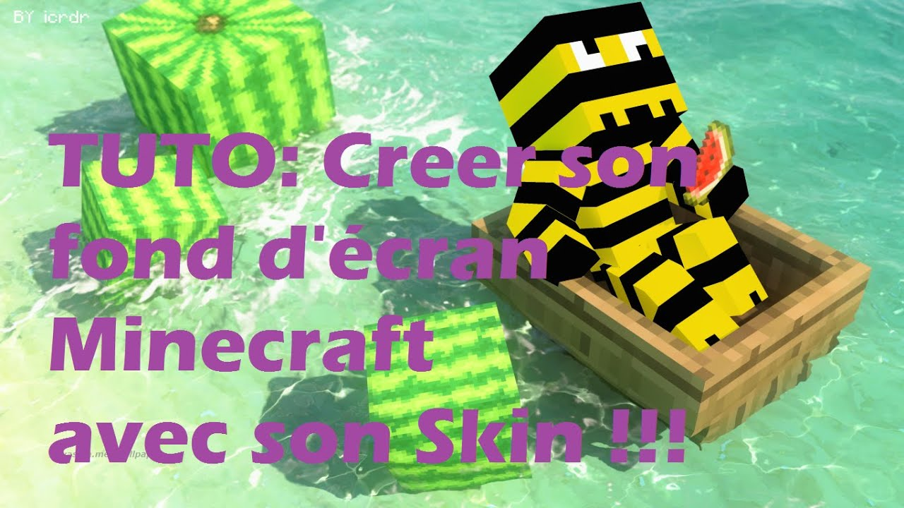 TUTO: Créer un fond d'écran Minecraft avec son skin en 1 minute !!! - YouTube