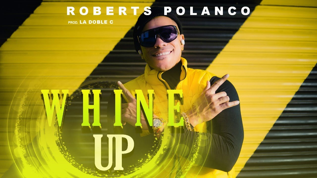 WHINE UP - ROBERTS POLANCO ,NICKY JAM, ANUEL AA, ( VERSION MAMBO) remix PROD. by LA DOBLE C