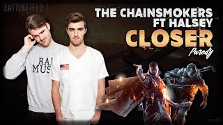 "Battlefield 1 | The Chainsmokers ""Closer"" ft Halsey 