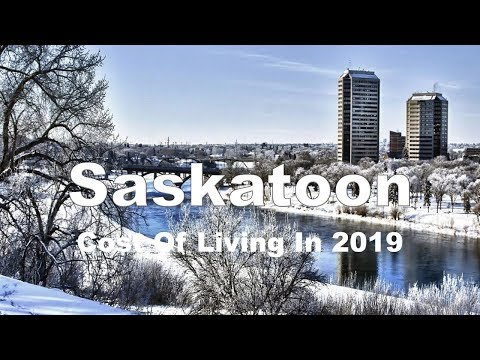 Cost Of Living In Saskatoon, Canada In 2019, Rank 79th In The World