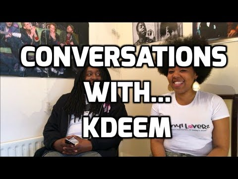 Conversations With... Kdeem