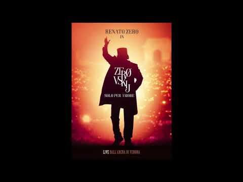 Renato Zero - Padre nostro - Zerovskij Solo per Amore (Live - Official Audio)