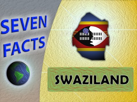 7 Facts about Swaziland