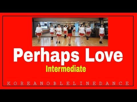 Perhaps Love Line DanceIntermediateLynne Herman US & David Herman