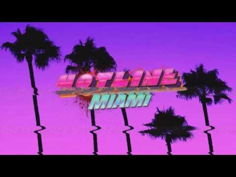 Hydrogen (Alpha Mix) - Hotline Miami