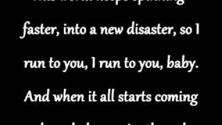 I run to you- Lady Antebellum Lyrics
