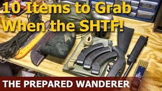 10 Items to grab when the SHTF!