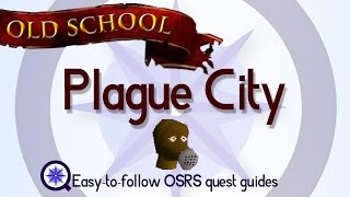 Plague City - OSRS 2007 - Easy Old School Runescape Quest Guide