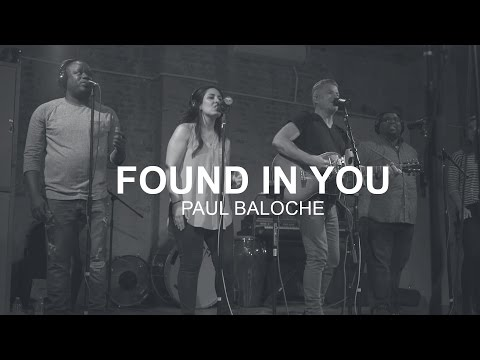 Paul Baloche - Found In You (Official Music Video)