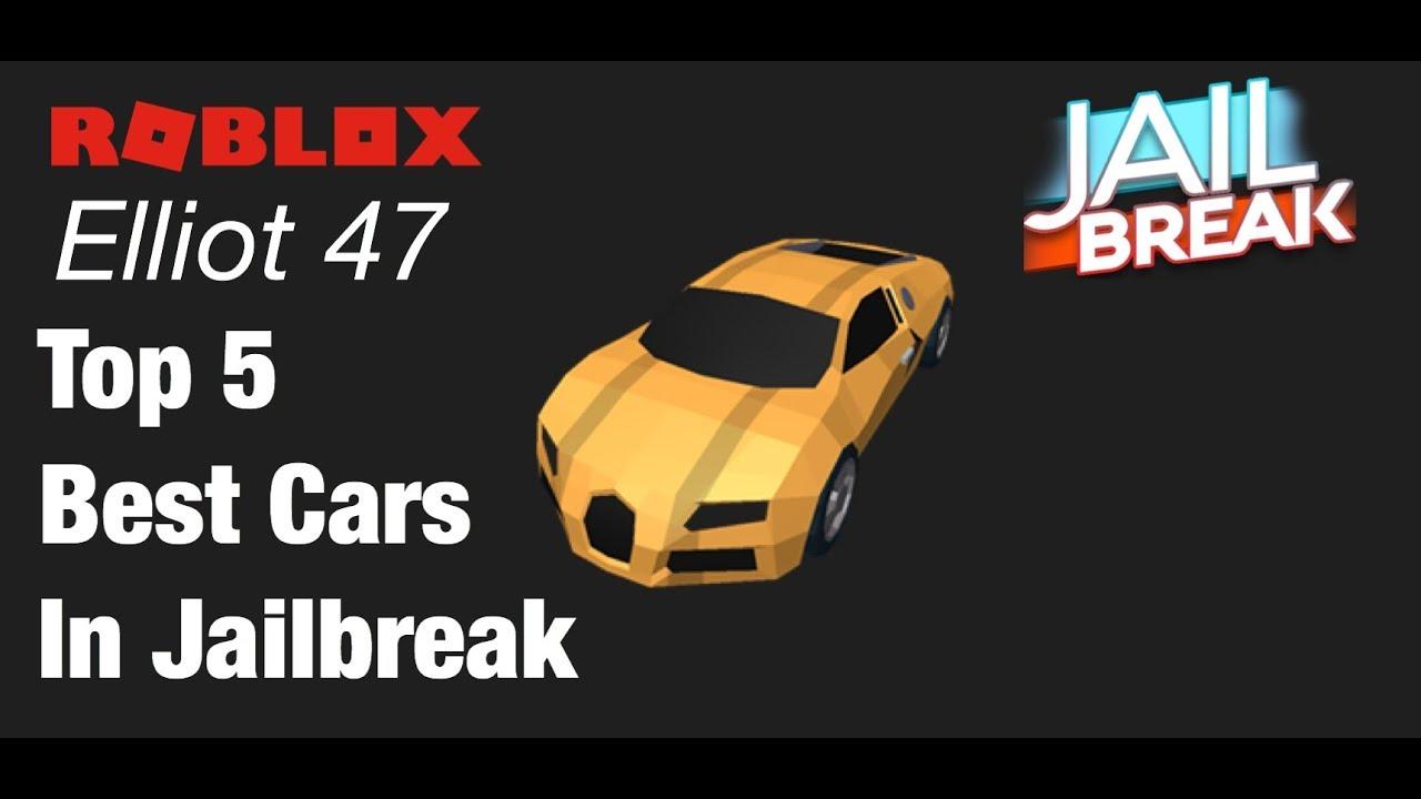 Best Cars Jailbreak Top 5 Best Cars In JailbreakROBLOX JAILBREAK