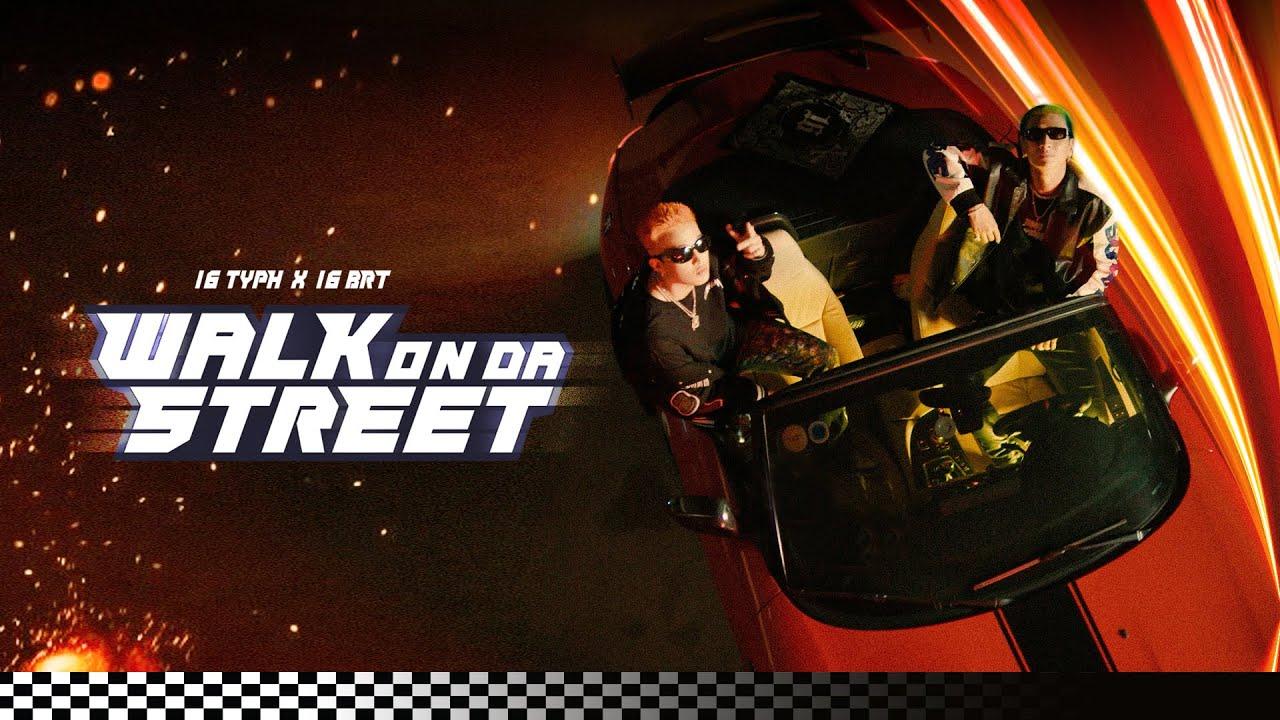 Download 16 Typh x 16 BrT - WALK ON DA STREET (Official Music Video)