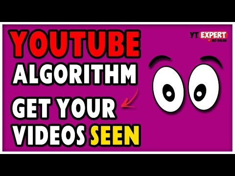 How To Get Your YouTube Videos Seen - YouTube Algorithm