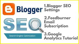 Blogger SEO settings🔥Feedburner email subscription🔥Google Analytics tutorial in Hindi 2018