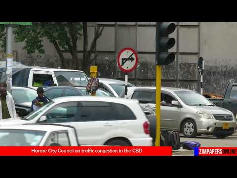 Harare City Council on traffic congestion in the CBD