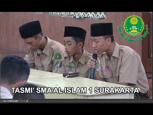 TASMI SMA AL ISLAM 1 Surakarta 2017 Part 1