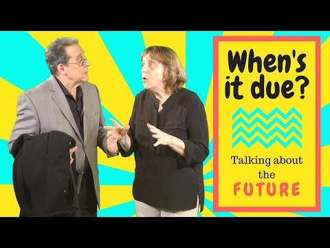 3 ways to use 'due' to talk about the future in English