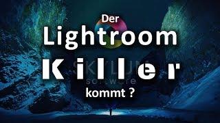 Tschüß Lightroom - Luminar kommt: Der Lightroom Killer ?