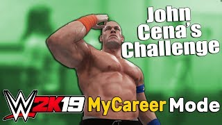 John Cena Has an Open Challenge For Us - WWE 2K19 My Career Mode Story