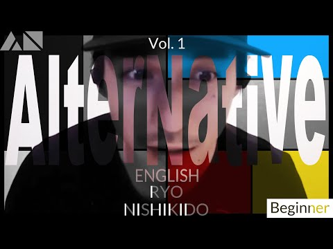 NGTV - AlterNative English - Vol. 1 | RYO NISHIKIDO & JIN AKANISHI & JIMMY MARTIN & JULIAN CIHI