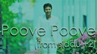 Poove Poove (Lyric) | Siddu +2 |  Shanthnu | Dharan Kumar | Yuvan Shankar Raja, Chinmayi