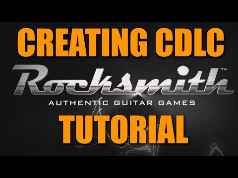 Rocksmith 2014: How to Create and Import CDLC (Custom Songs)