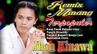 Remix Minang Terbaru Terpopuler   Jhon Kinawa - Rang Pauh Bakudo Limo