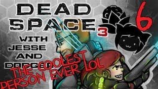 DEAD SPACE 3 [Dodger's View] w/ Jesse Part 6