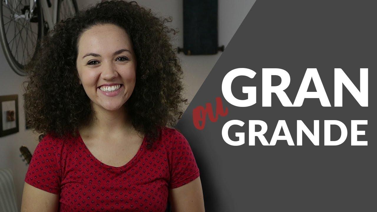 Gran x Grande: Qual a diferença e como usar?