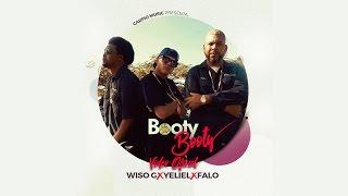 Yeliel - Booty Booty (Video Oficial) ft. Falo El Rey De Carolina, Wiso G