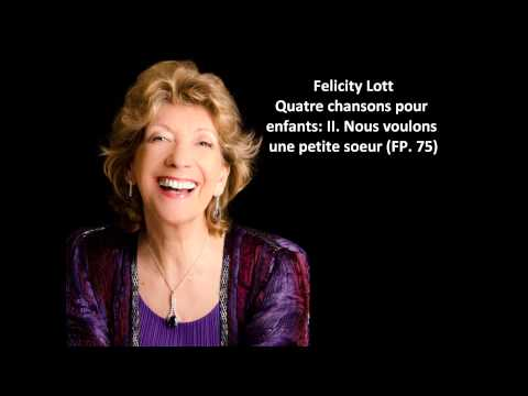 Felicity Lott: The complete