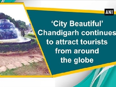 'City Beautiful' Chandigarh continues to attract tourists from around the globe - ANI News