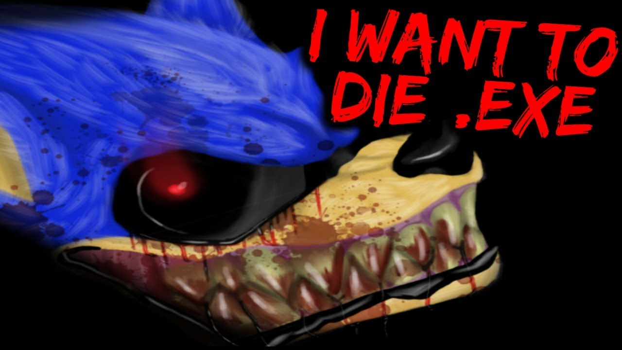 I Want To Die Exe Sonic The Hedgehog Horror Game Sonic Exe Is Back Youtube