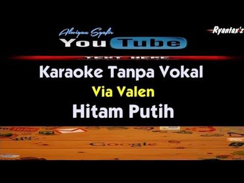 karaoke-via-valen---hitam-putih