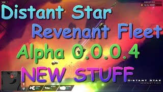 THERE BE PIRATES! Distant Star: Revenant Fleet - Alpha 0.0.0.4 - Gameplay Update