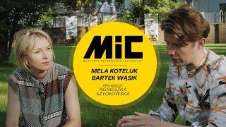 Wywiad Agnieszki Szydłowskiej z Melą Koteluk i Bartkiem Wąsikiem