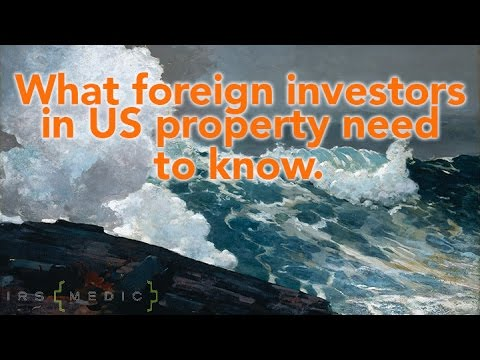 Form 5472: What every foreign investor in US real estate needs to know