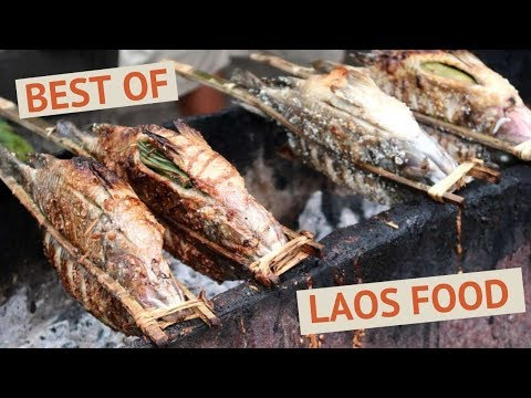 15 of the Best Authentic Laos Food You Want to Enjoy in