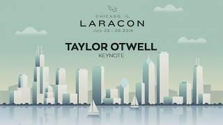 Laracon 2018 - Taylor Otwell - Keynote