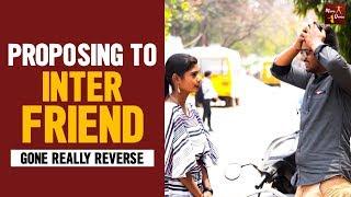 Proposing Prank On Inter Friend Gone Really Reverse    Funny Pranks in Telugu    Mana Dunia