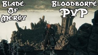 bloodborne pvp blade of mercy arance build