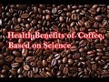 10 health Benefits of coffee every one need to know