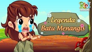 Legenda Batu Menangis | Cerita dan Dongeng Anak Berbahasa Indonesia | Cerita Rakyat Nusantara