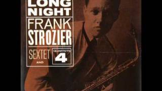 Frank Strozier - The Man That Got Away