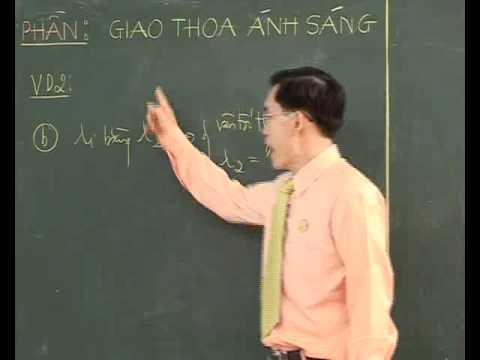 Bài Giao thoa với ánh sáng đơn sắc (P3) - Thầy Nguyễn Đức Hoàng