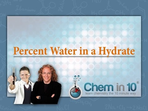 Calculating The Percent Water In A Hydrate | Chem In 10 Online Chemistry Tutoring