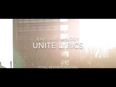 Bars and Melody - Unite (lyrics)