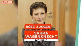Böse Zungen // Sahra Wagenknecht