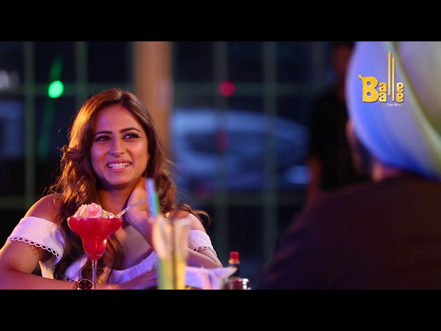 Desi on a Blind Date FT. Ammy Virk & Sargun Mehta || EP#4 Qismat || Balle Balle TV