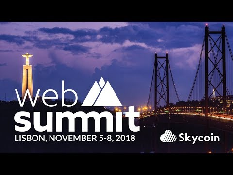 Skycoin at Lisbon Web Summit | Portugal 2018