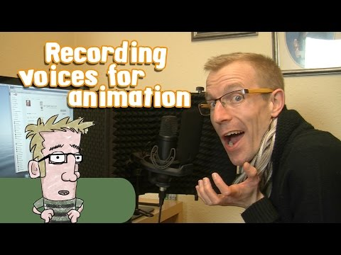 Recording Voices for Animation